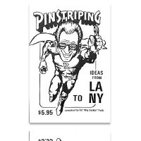 "Ed ""Big Daddy"" Roth's Pinstriping Ideas from LA to NY*"