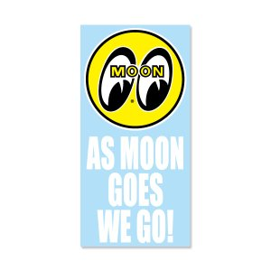 Photo1: As MOON Goes We Go Sticker