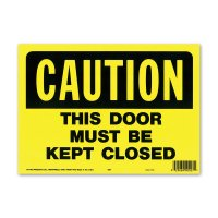 CAUTION THIS DOOR MUST BE CLOSED