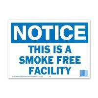 NOTICE SMOKE FREE FACILITY