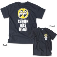 As MOON Goes We Go T-Shirt