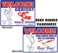 Road Runner WELCOME Signboard