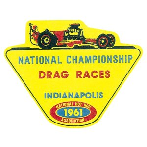 Photo1: HOT ROD Sticker 1961 NHRA INDIANAPOLIS DRAG RACES Sticker