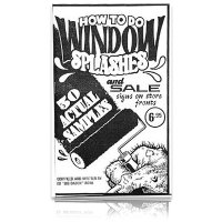 "Ed ""Big Daddy"" Roth's How to do Window Splashes*"