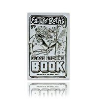 "Ed ""Big Daddy"" Roth's Glass Etching Book*"