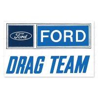 HOT ROD Sticker FORD DRAG TEAM