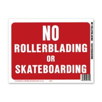 NO ROLLERBLADING or SKATEBOARDING