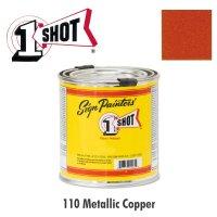 Metallic Copper 110  - 1 Shot Paint Lettering Enamels 237ml