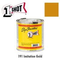 Imitation Gold 191  - 1 Shot Paint Lettering Enamels 237ml
