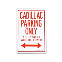 "Parking Signboard ""CADILLAC"""