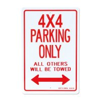 4×4 Only Parking Signboard