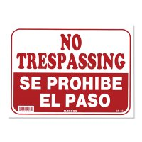 NO TRESPASSING SE PROHIBE EL PASO