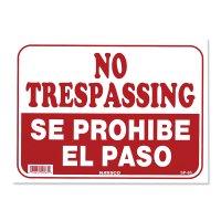 NO TRESPASSING SE PROHIBE EL PASO