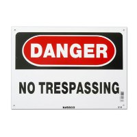 DANGER NO TRESPASSING
