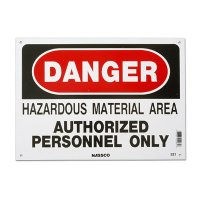 DANGER HAZARDOUS MATERIAL AREAAUTHORIZED PERSONNEL ONLY