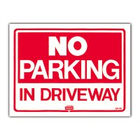 NO PARKING IN DRIVEWAY