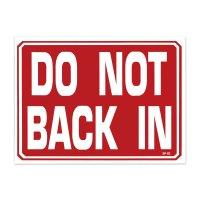 DO NOT BACK IN