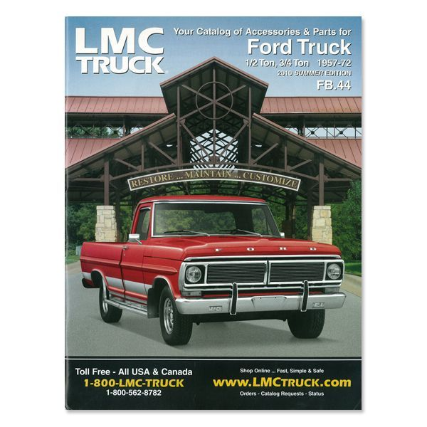 Free Catalogs For Chevy Gmc Ford And Dodge Trucks Lmc Truck >> Lmc Truck Com Parts Catalog 57 72 Ford Pickup